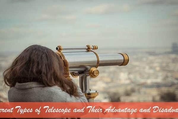 Different Types of Telescope